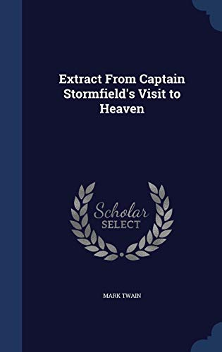 9781296981938: Extract From Captain Stormfield's Visit to Heaven