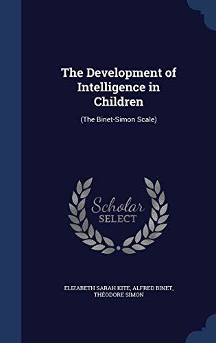 9781296982140: The Development of Intelligence in Children: (The Binet-Simon Scale)