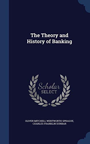 9781296984380: The Theory and History of Banking