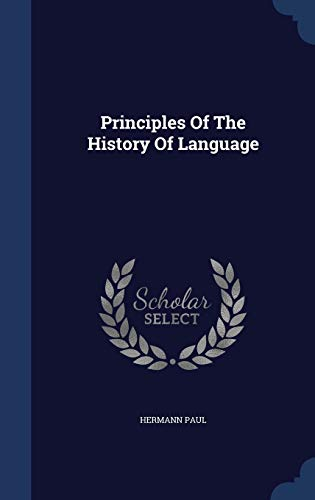 9781296989651: Principles Of The History Of Language