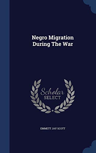 9781296993849: Negro Migration During The War