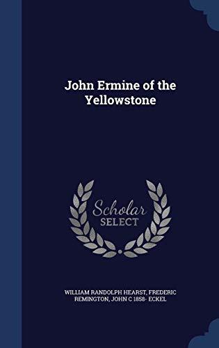 9781296999605: John Ermine of the Yellowstone