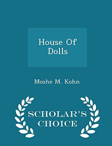 9781297024238: House Of Dolls - Scholar's Choice Edition