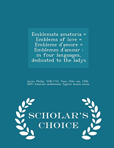 Emblemata Amatoria = Emblems of Love =: Associate Professor of