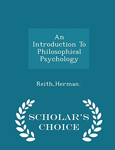 9781297027383: An Introduction To Philosophical Psychology - Scholar's Choice Edition