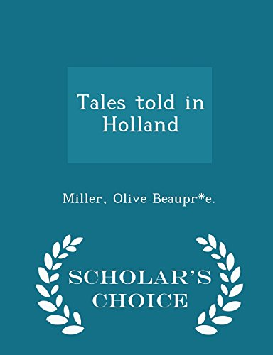 9781297031595: Tales Told in Holland