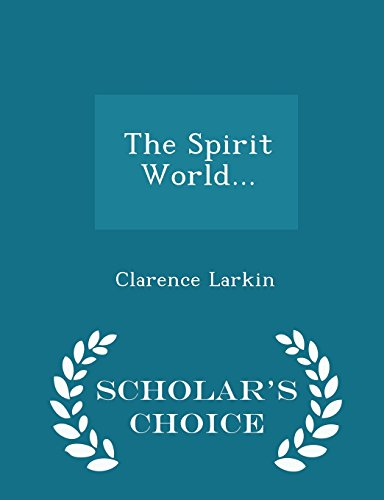 9781297039324: The Spirit World... - Scholar's Choice Edition