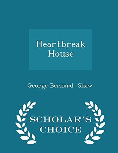 9781297058998: Heartbreak House - Scholar's Choice Edition