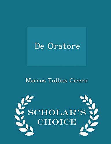 9781297095788: De Oratore - Scholar's Choice Edition