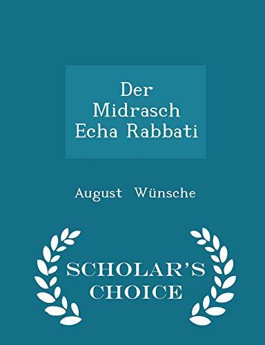 Der Midrasch Echa Rabbati - Scholar s: August Wünsche