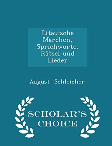 9781297295461: Litauische Märchen, Sprichworte, Rätsel und Lieder - Scholar's Choice Edition