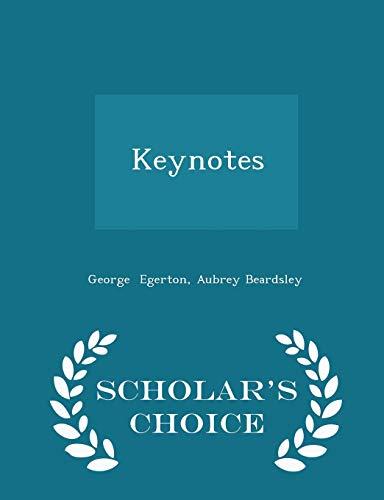 Keynotes - Scholar's Choice Edition: Aubrey Beardsley George