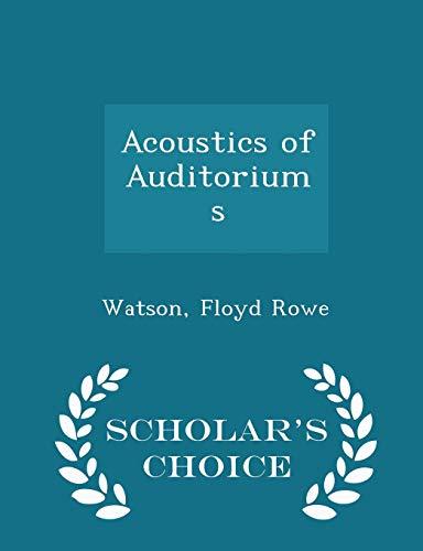 9781297340246: Acoustics of Auditoriums - Scholar's Choice Edition