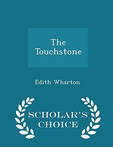 9781297399701: The Touchstone - Scholar's Choice Edition