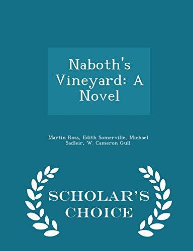 9781297425196: Naboth's Vineyard: A Novel - Scholar's Choice Edition