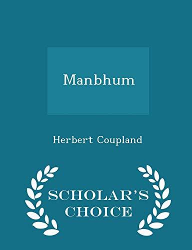 Manbhum - Scholar s Choice Edition (Paperback): Herbert Coupland