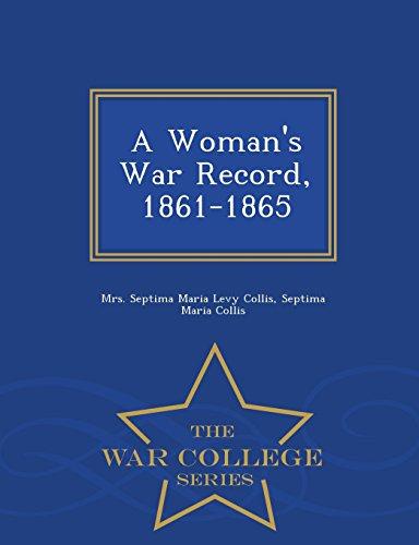 9781297476228: A Woman's War Record, 1861-1865 - War College Series