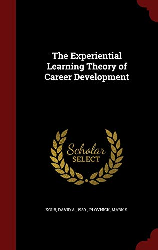 9781297490712: The Experiential Learning Theory of Career Development