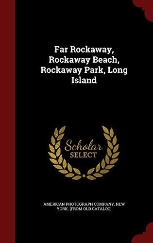 9781297496127: Far Rockaway, Rockaway Beach, Rockaway Park, Long Island