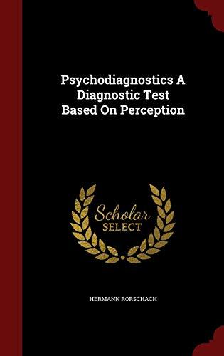 9781297496356: Psychodiagnostics A Diagnostic Test Based On Perception