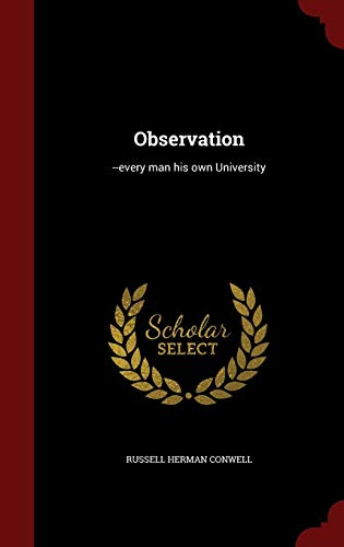 9781297496783: Observation: --every man his own University