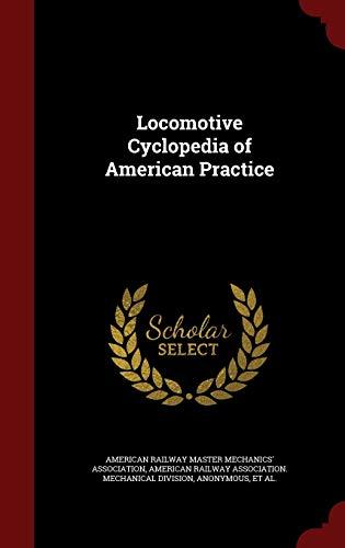 9781297502309: Locomotive Cyclopedia of American Practice