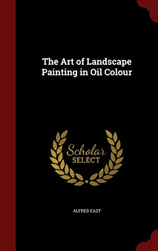 9781297505805: The Art of Landscape Painting in Oil Colour