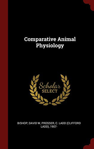 9781297511639: Comparative Animal Physiology