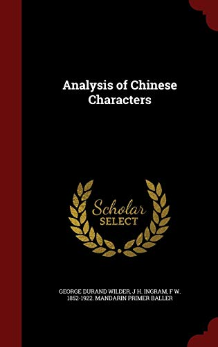 9781297513879: Analysis of Chinese Characters
