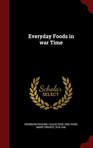 9781297515774: Everyday Foods in war Time