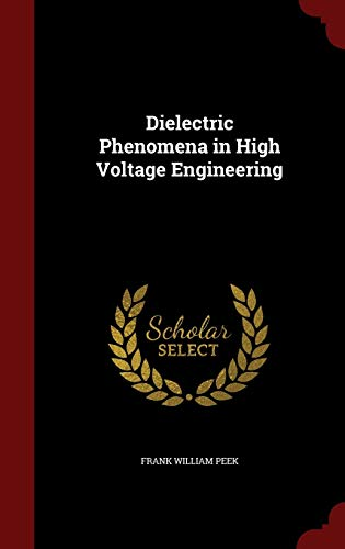 9781297519635: Dielectric Phenomena in High Voltage Engineering