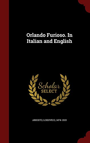 9781297521874: Orlando Furioso. In Italian and English