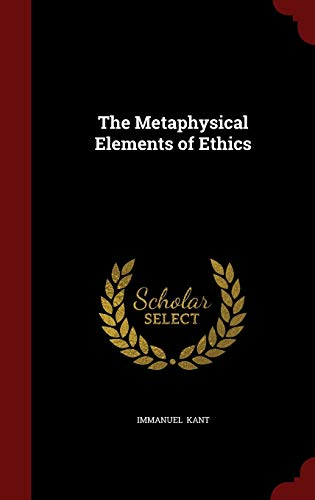9781297528934: The Metaphysical Elements of Ethics