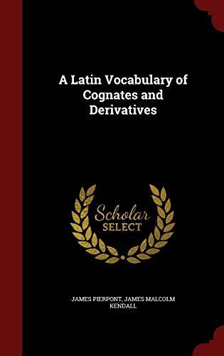 A Latin Vocabulary of Cognates and Derivatives: James Pierpont, James
