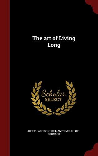 9781297536915: The art of Living Long
