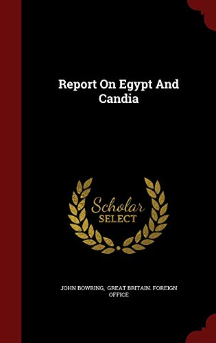 9781297547379: Report On Egypt And Candia