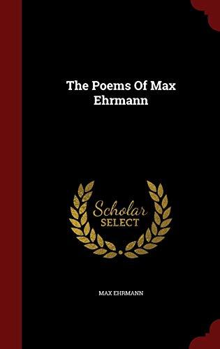 9781297547454: The Poems Of Max Ehrmann