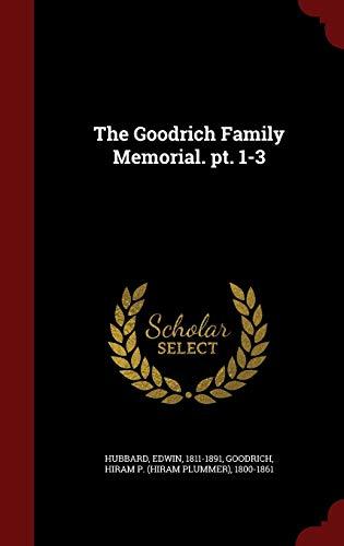 9781297568855: The Goodrich Family Memorial. pt. 1-3