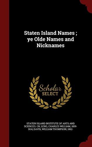 9781297575228: Staten Island Names ; ye Olde Names and Nicknames