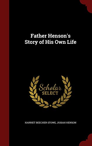 9781297584145: Father Henson's Story of His Own Life