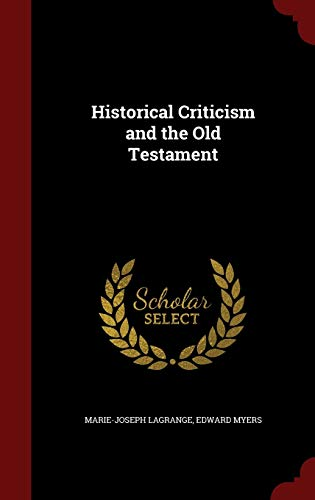 9781297589942: Historical Criticism and the Old Testament