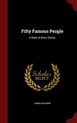 9781297601088: Fifty Famous People: A Book of Short Stories
