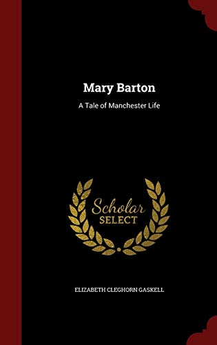 9781297604119: Mary Barton: A Tale of Manchester Life