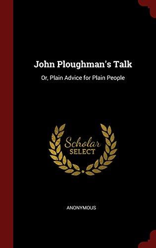 9781297607431: John Ploughman's Talk: Or, Plain Advice for Plain People