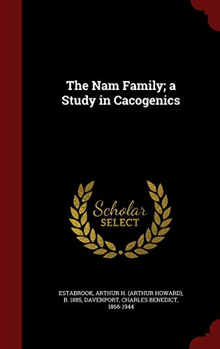 9781297615634: The Nam Family; a Study in Cacogenics