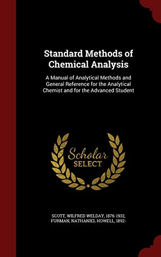 9781297619199: Standard Methods of Chemical Analysis: A Manual of Analytical Methods and General Reference for the Analytical Chemist and for the Advanced Student