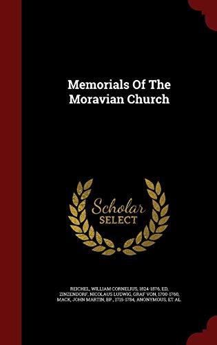9781297622885: Memorials Of The Moravian Church