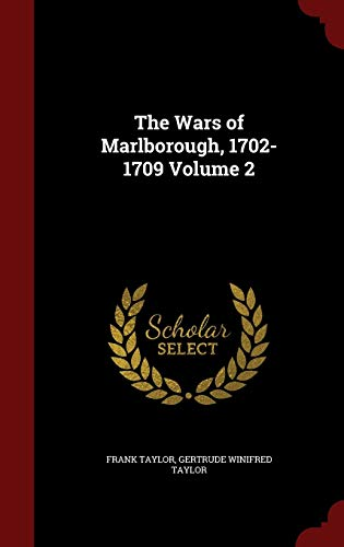 9781297633560: The Wars of Marlborough, 1702-1709 Volume 2