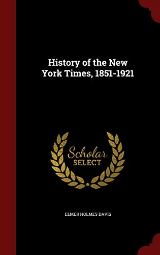 9781297653490: History of the New York Times, 1851-1921