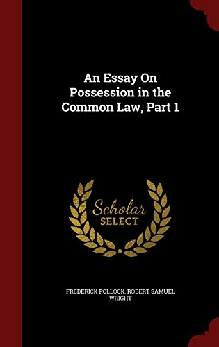 9781297690501: An Essay On Possession in the Common Law, Part 1